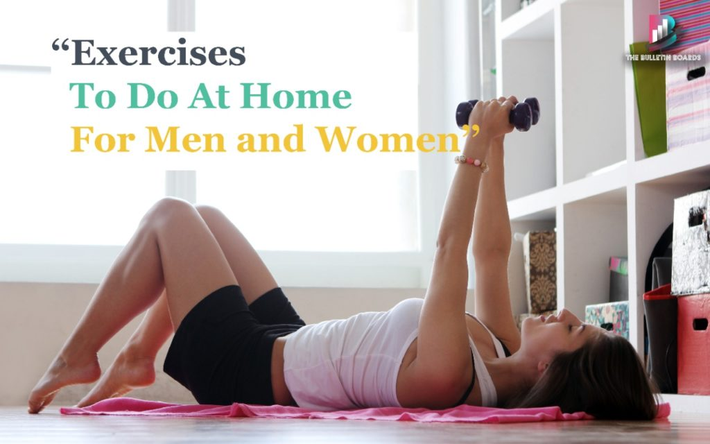 exercise for men and women, The Bulletin Boards, lockdown, home workout,