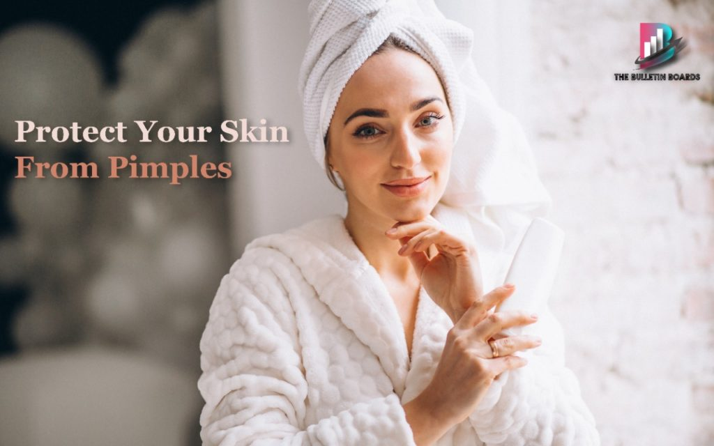 how to get rid of pimples, pimples, healthy skin, the bulletin boards
