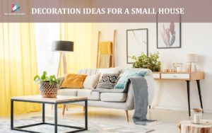 decoration ideas for a small house