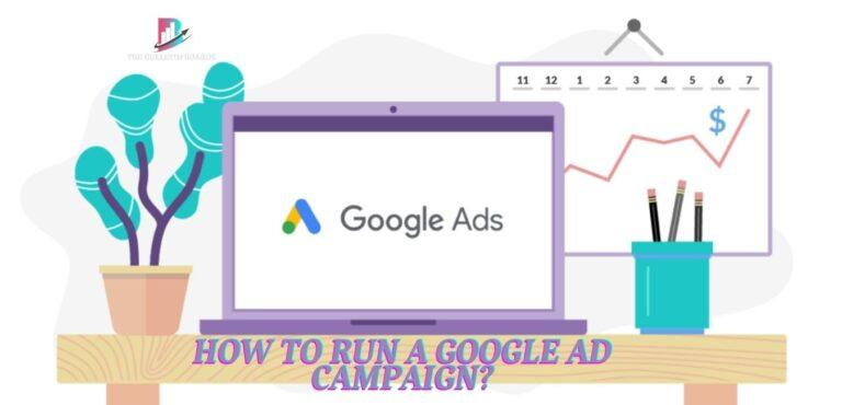 How to run a google ad Campaign_ (1)